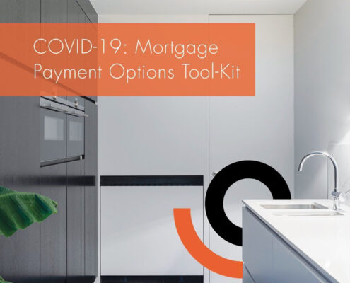 COVID-19: Mortgage Payment Options Tool-Kit